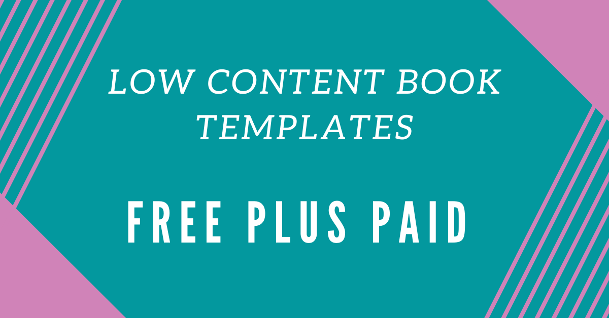 Low Content Book Templates Free Plus Paid