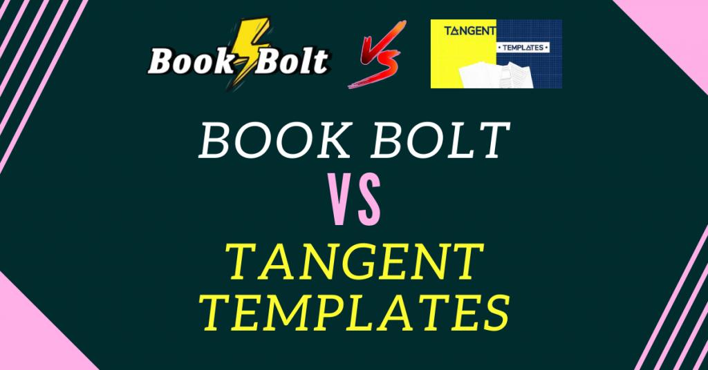 book bolt vs tangent templates