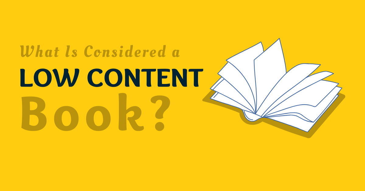 What is Considered a Low Content Book?
