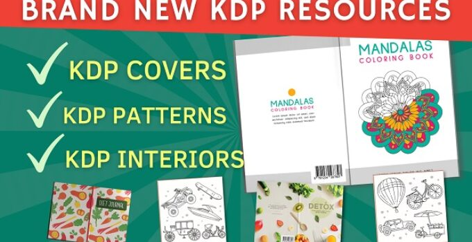 Brand New KDP Resources: Kdp Covers, Kdp Interiors & More